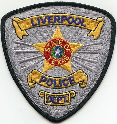 Liverpool Texas Tx Police Patch