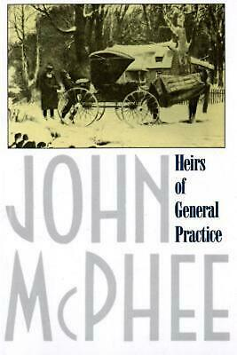Heirs of General Practice by John McPhee (English) Paperback Book Free Shipping!