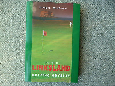 Michael Bamberger  To the Linksland  1993  golf book