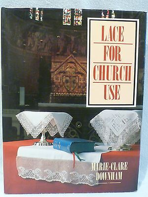 """Hardback Book """"lace For Church Use"""" By Marie-Clare Downhan"""
