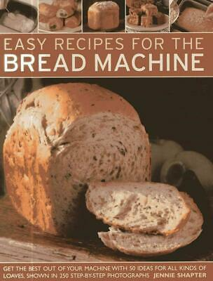 Easy Recipes for the Bread Machine by Jennie Shapter Paperback Book (English)