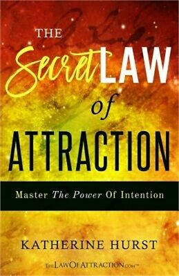 The Secret Law of Attraction: Master the Power of Intention (Paperback or Softba