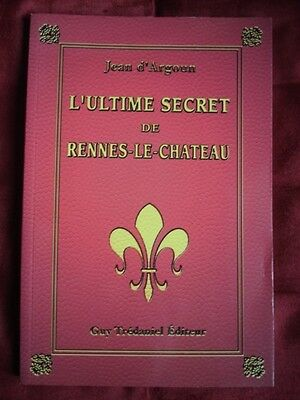 D Argoun L ULTIME SECRET DE RENNES LE CHATEAU