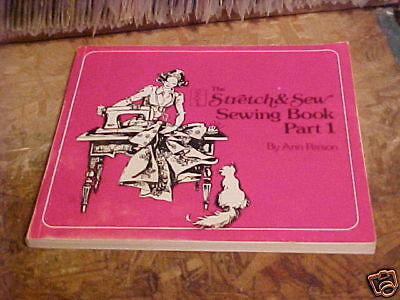 The Stretch & Sewing Book Part 1 Ann Person 1976