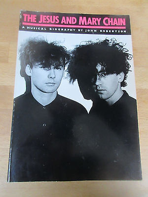 The Jesus And Mary Chain - A Musical Biography OMNIBUS PRESS c86 indie creation