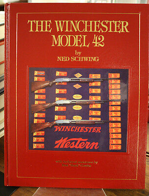 The Winchester Model 42 by Ned Schwing - Fine hardcover