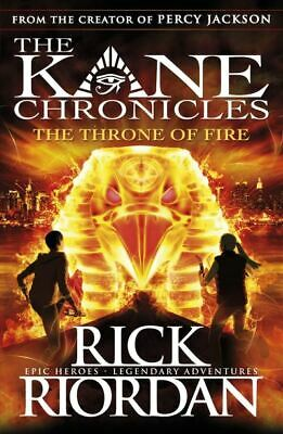 The Kane chronicles series: The throne of fire by Rick Riordan (Paperback)