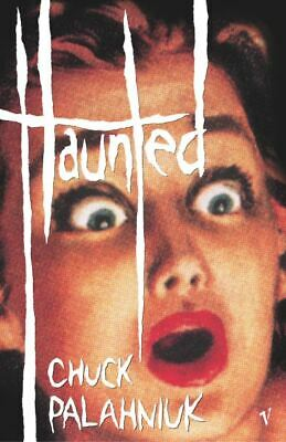 Haunted: a novel of stories by Chuck Palahniuk (Paperback)