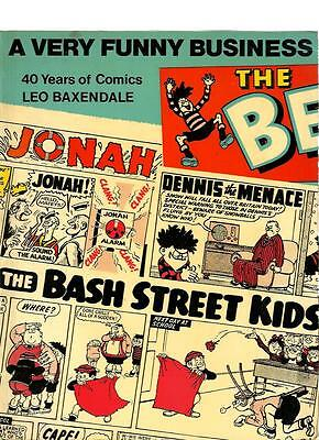 A Very Funny Business - 40 Years Of Comics By Leo Baxendale. Very Good Condition