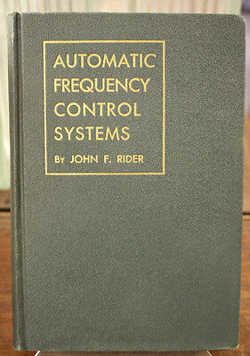 Automatic Frequency Control Systems by John F. Rider
