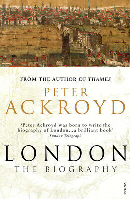 London: the biography by Peter Ackroyd (Paperback)