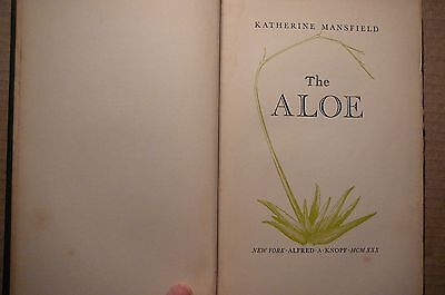 The Aloe by Katherine Mansfield  1st edition 1930 Limited Edition 367/950