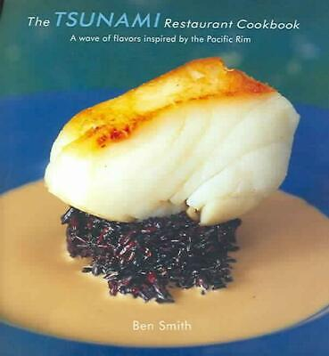 The Tsunami Restaurant Cookbook by Ben Smith (English) Hardcover Book