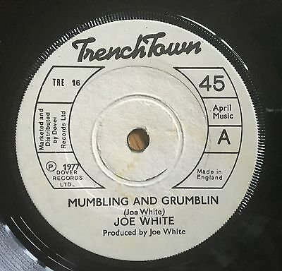 "Joe White (& The Upsetters) Mumbling and Grumblin UK 1977 7"" Trench Town Recs"