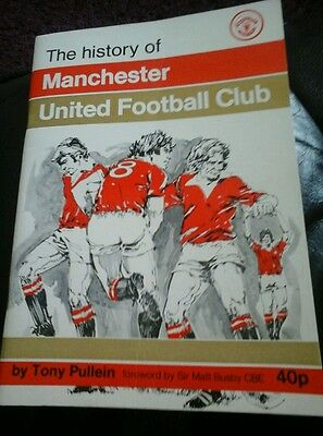 The History of Manchester United Football Club - Tony Pullein 1976