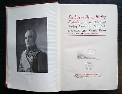 The Life of Henry Hartley 1st Viscount Wolverhampton by Edith Fowler 1912