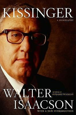 Kissinger : A Biography by Walter Isaacson (2005, Paperback)