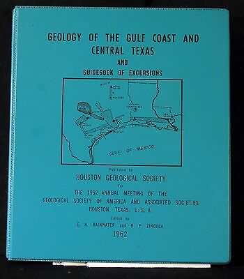 Houston - Geology Of The Gulf Coast And Central Texas And Excursions 1962