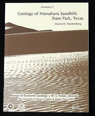 Geology Of Monahans Sandhills State Park, Texas By Machenberg 1984 Softcover