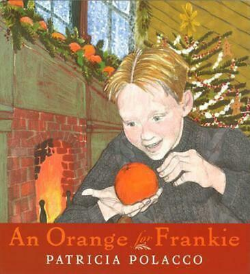 An Orange for Frankie by Patricia Polacco Hardcover Book (English)
