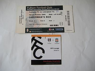 Fulham v Liverpool, Chairmans Box Ticket +Extra, ( 31/10/2009)