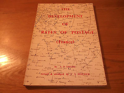 Book. France. The Development of Rates of Postage. Historical & Analytical Study