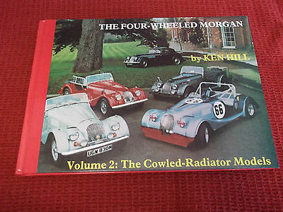 Book The Four-Wheeled Morgan Vol 2 The Cowled-Radiator Models Signed Ken Hill
