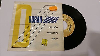 Duran Duran ‎– ¿ Hay Algo Que Debiera Saber ? ' 7''  N.MINT / MINT SPAIN PRESS
