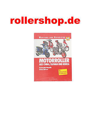 Reparaturanleitung China Roller, Kymco, Sym, Keeway usw
