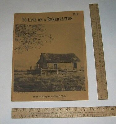 To Live On A Reservation - Kootenai Indians, Flathead Reservation - 1976 pb Book