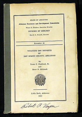 Arkansas Geology - Titanium Ore Deposits Of Hot Spring County 1950 Softcover