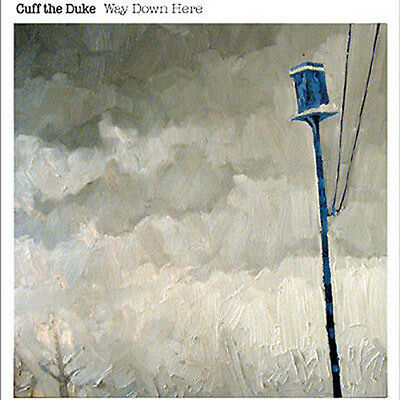 Way Down Here (7 In.) (Lp) - Cuff The Duke (2009, Vinyl New)
