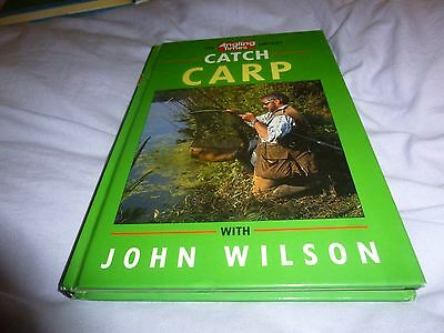 Carp Fishing -John Wilson - Techniques, Locating, Baits, Tackle, Rigs, Species,