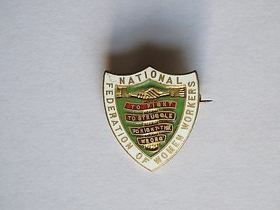 National Federation Of Women Workers Pin Badge
