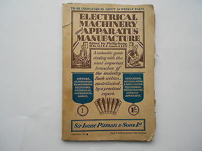 VINTAGE 1931 BOOK ELECTRICAL MACHINERY and APPARATUS MANUFACTURE