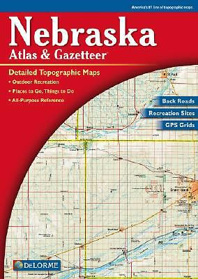 Nebraska Atlas and Gazetteer (2000, Map, Other)
