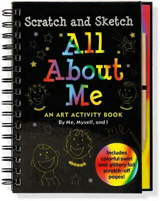 Scratch & Sketch All about Me: An Art Activity Book by Me, Myself, and I by Lee