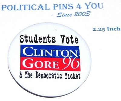 BILL CLINTON GORE campaign pin pinback button presidential election 1996 STUDENT