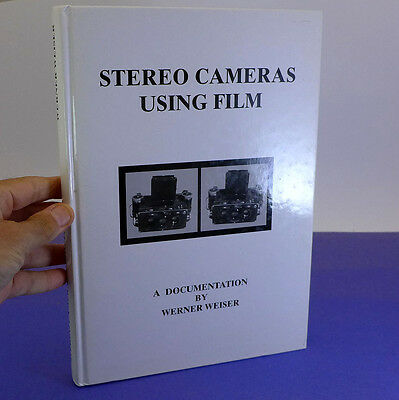 Stereo Cameras Using Film - Book by Werner Weiser (2nd edition 2004, used)