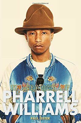 In Search of Pharrell Williams Paul LesterNew Book