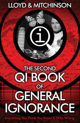 A quite interesting book: The second book of general ignorance by John Lloyd