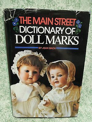 """Doll book, hc: """"The Main Street Dictionary of Doll Marks by Jean Bach rm-232"""