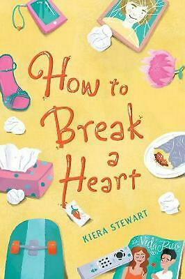 How To Break A Heart by Kiera Stewart (English) Paperback Book Free Shipping!