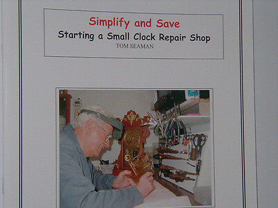 Build A Small Clock Repair Shop! Book With Plans And Tool List