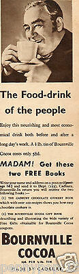 1936* Bournville Cocoa * The Food-Drink Of The People * Vintage Advert