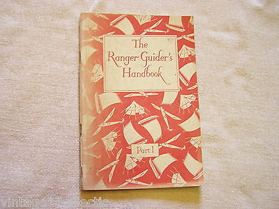 THE RANGER GUIDERS HANDBOOK by SUTHERLAND ~ 1947 EDITION GIRL GUIDES (PART 1)