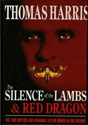 Red dragon: The silence of the lambs. by Thomas Harris