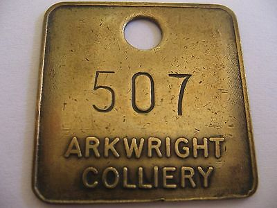 Arkwright Colliery 507 Chesterfield Derbyshire Miners Tally  Pit Check Token