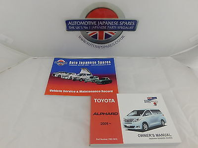 Toyota Alphard 2008 onwards Owner's Manual / Handbook & Free Service Booklet