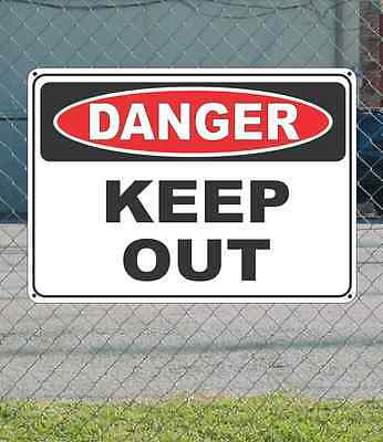 """DANGER Keep Out - OSHA Safety SIGN 10"""" x 14"""""""